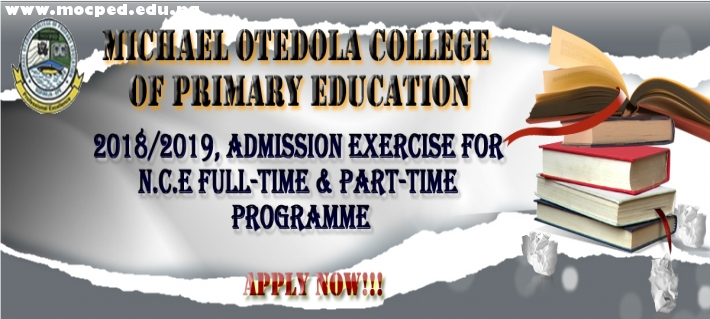 2018/2019, NCE FULL-TIME & PART-TIME ADMISSION IN PROGRESS